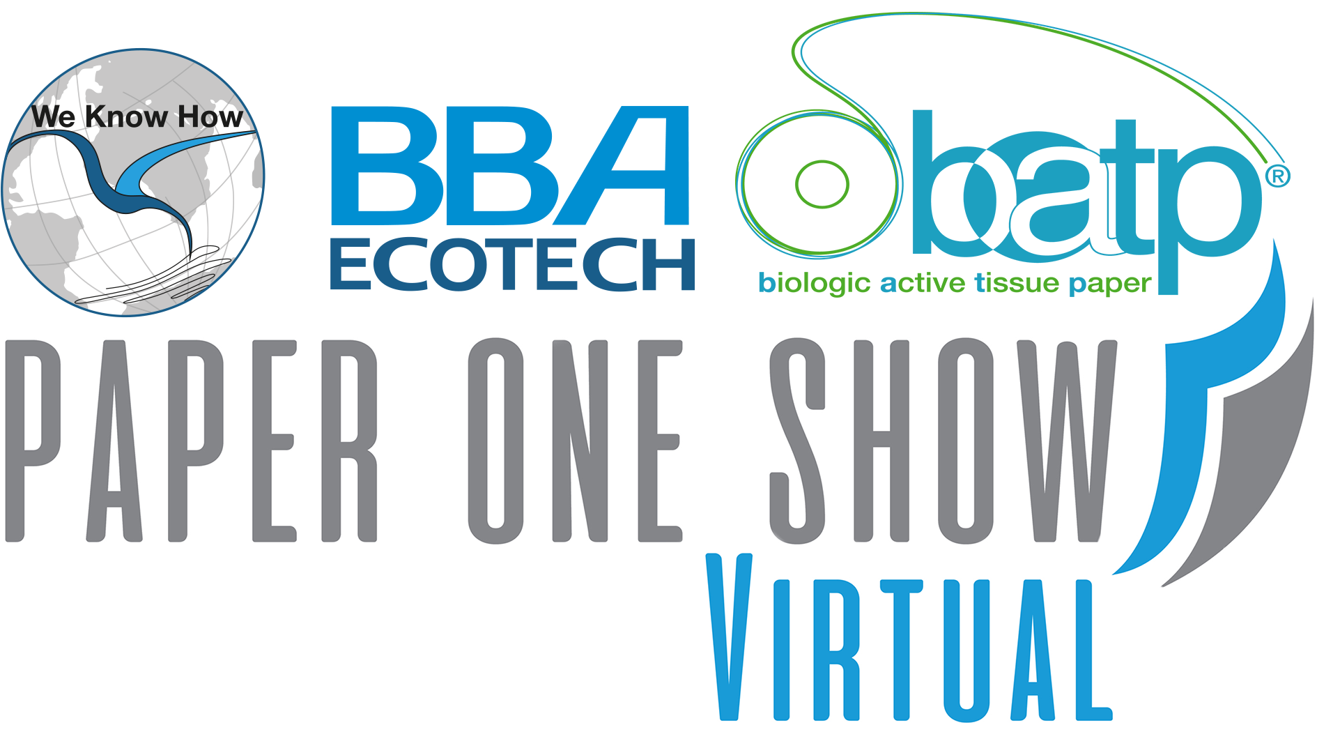PAPER ONE SHOW 2020: BBA ECOTECH EXHIBITS!